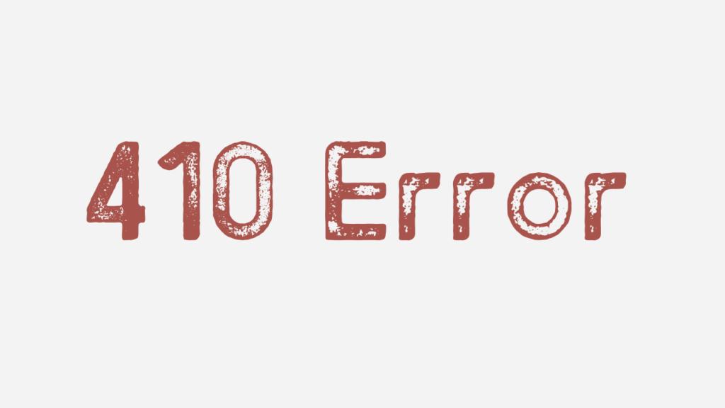 410 error code