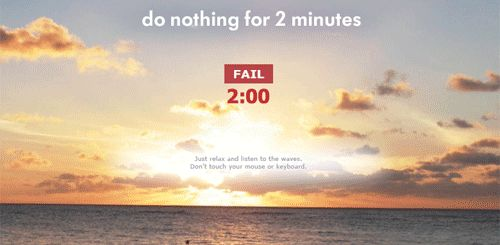 Destress: Do Nothing for 2-Minutes