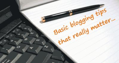 Basic Blogging Tips